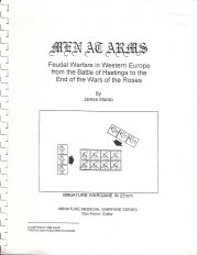Image for Men at Arms: Feudal Warfare in Western Europe from the Battle of Hastings to the End of the Wars of the Roses (Miniature Wargame in 25mm)
