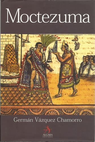 Image for Moctezuma (Spanish Edition)
