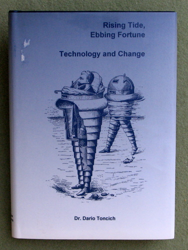 Image for Rising Tide, Ebbing Fortune: Technology & Change