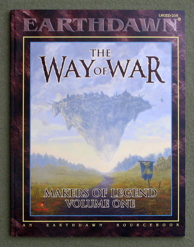 Image for The Way of War: Makers of Legend, Volume 1 (Earthdawn)