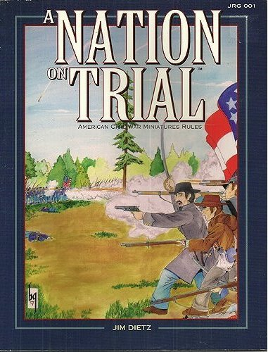 Image for A Nation on Trial: American Civil War Miniatures Rules