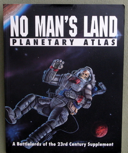 Image for No Man's Land: Planetary Atlas (Battlelords of the Twenty-Third Century)