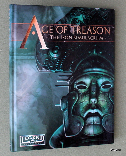 Image for Age of Treason: The Iron Simulacrum (Legend/Runequest II)