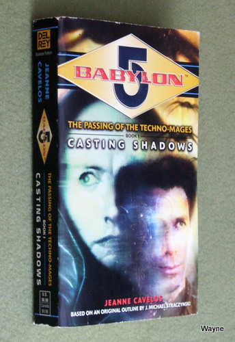 Image for Casting Shadows (Babylon 5: The Passing of the Techno-Mages, Book 1)