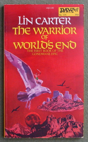Image for The Warrior of World's End (Gondwane Epic, Book 1)