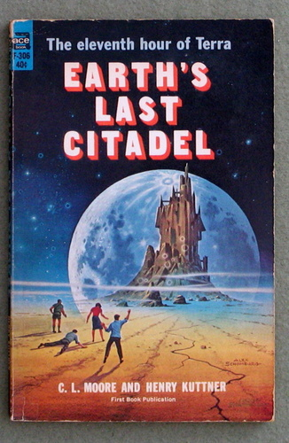 Image for Earth's Last Citadel (Vintage Ace SF, F-306)
