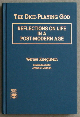 Image for The Dice-Playing God: Reflections on Life in a Post-Modern Age