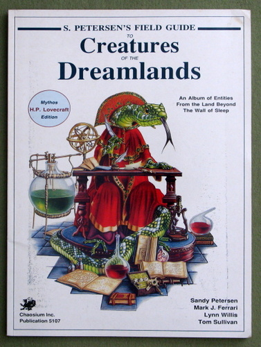 Image for Petersen's Field Guide to Creatures of the Dreamlands: An Album of Entities from the Land Beyond the Wall of Sleep (Call of Cthulhu)