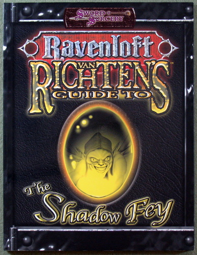 Image for Van Richten's Guide to Shadow Fey (Dungeons & Dragons d20 3.5 Fantasy Roleplaying, Ravenloft Setting)