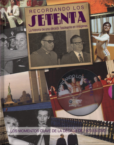Image for Recordando Los Setenta: La Historia de una Decada Fascinante en Imagenes (with DVD)