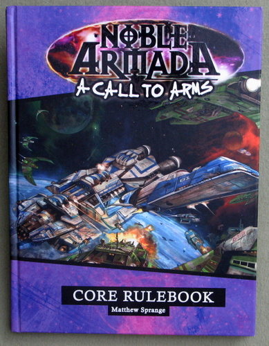 Image for A Call to Arms: Noble Armada Rulebook
