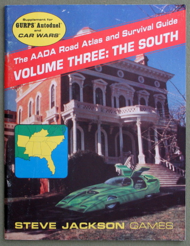 Image for The AADA Road Atlas and Survival Guide, Volume Three: The South (GURPS/Car Wars)