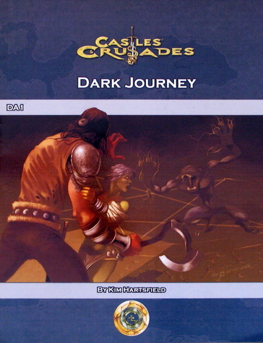 Image for Dark Journey (Castles & Crusades DA1)
