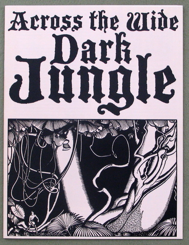 Image for Across the Wide Dark Jungle (Fire in the Jungle)