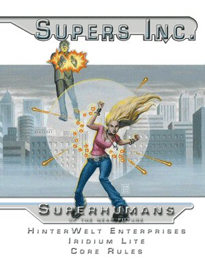 Image for Supers Inc: Superhumans of the Near Future (Iridium Lite)