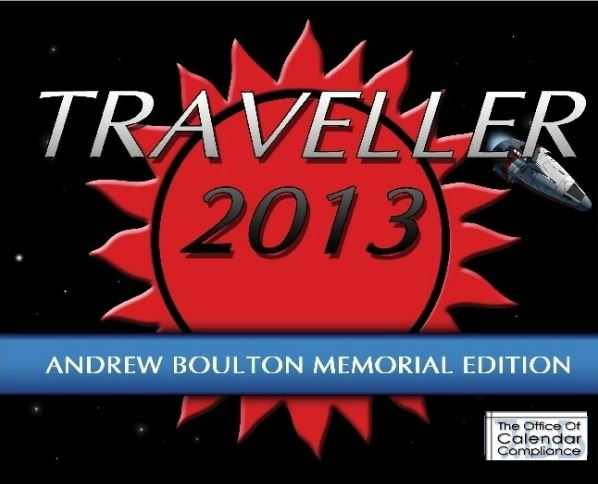 Image for Official 2013 Traveller Calendar: Andrew Boulton Memorial Edition