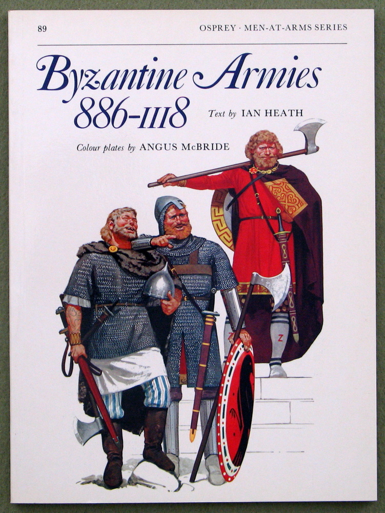Image for Byzantine Armies 886 - 1118 (Men at Arms Series, 89)