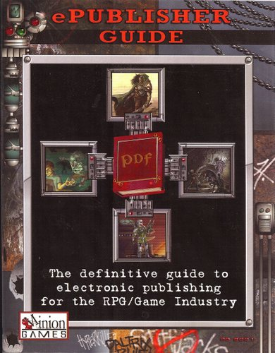 Image for ePublisher Guide: The Definitive Guide to Electronic Publishing for the RPG/Game Industry
