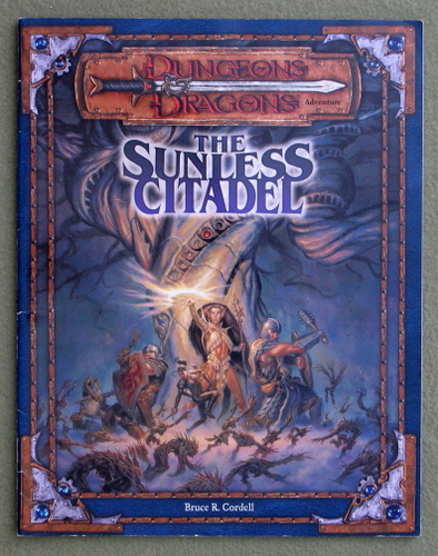 Image for The Sunless Citadel (Dungeons & Dragons Adventure, 3rd Edition)
