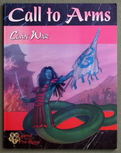 Image for Call To Arms (Clan War: Legend Of The Five Rings)
