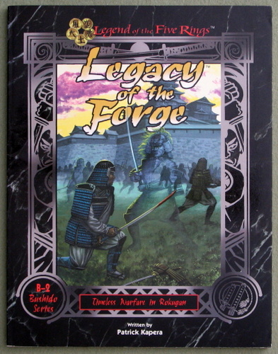 Image for Legacy of the Forge (Legend of the Five Rings, B-2 Bushido Series)