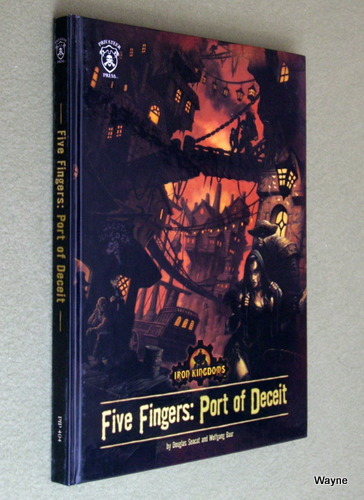 Image for Five Fingers: Port of Deceit (Iron Kingdoms)