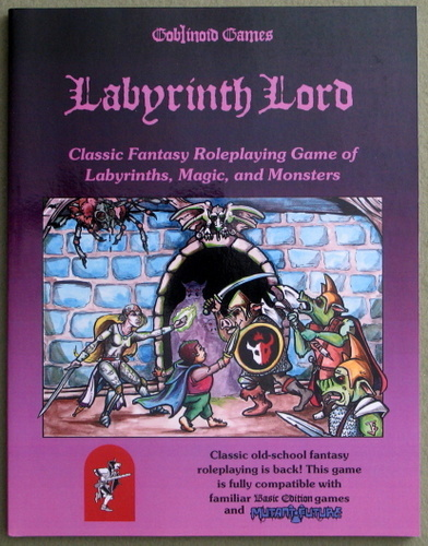Image for Labyrinth Lord: Classic Fantasy Roleplaying Game of Labyrinths, Magic, and Monsters