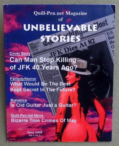 Image for The Magazine of Unbelievable Stories: June 2005, Vol 1 No 1