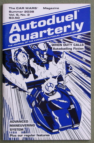 Image for Autoduel Quarterly: Vol. 6, No. 2 (Car Wars)