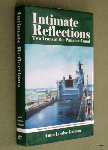 Image for Intimate Reflections: Two Years at the Panama Canal