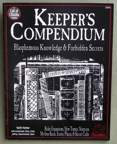 Image for Keeper's Compendium: Blasphemous Knowledge & Forbidden Secrets (Call of Cthulhu Roleplaying Game)