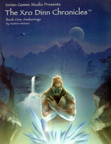 Image for Xro Dinn Chronicles: Book One: Awakenings